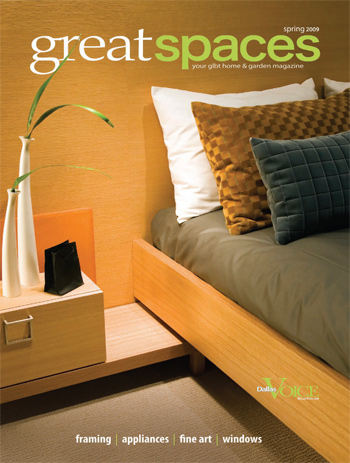 Great Spaces Magazine • April, 2009