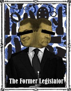 The Former Legislator
