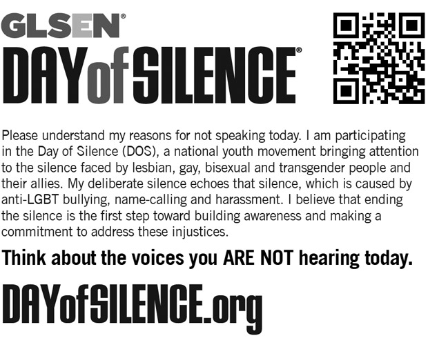SPEAKING CARDS  |  GLSEN recommends handing out cards like this one on the Day of Silence.