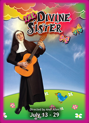 Uptown Players' Divine Sister closes this weekend