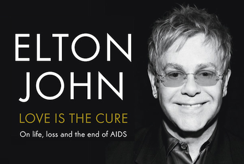 "GIVEAWAY: Elton John's new book ""Love is the Cure"""