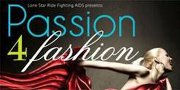 Passion 4 Fashion at S4 benefits LSRFA
