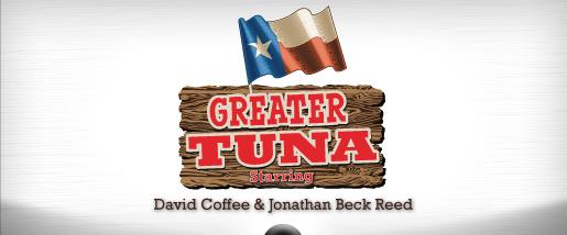 Greater Tuna at Casa Manana