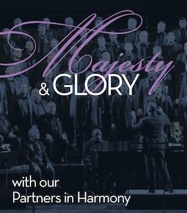 "Turtle Creek Chorale presents ""Majesty & Glory"""