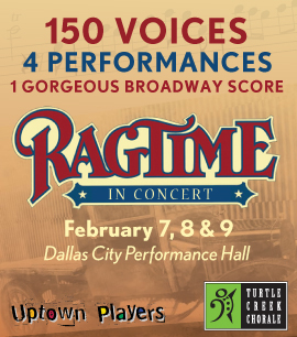 """Turtle Creek Chorale and Uptown Players present """"Ragtime"""""""