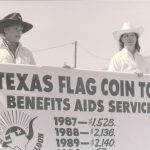 The Round-Up Saloon carried a big flag every year to collect coins that were donated to AIDS organizations. They collected thousands of dollars.