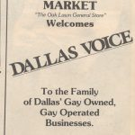 For our first issue, Crossroads Market welcomed the new newspaper. For many years, Crossroads remained the Dallas Voice's biggest distribution point.