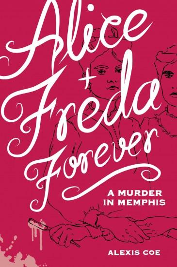 Alice & Freda Forever