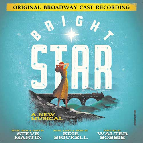 MUSICREVIEW: Original Broadway Cast Recording of 'Bright Star'