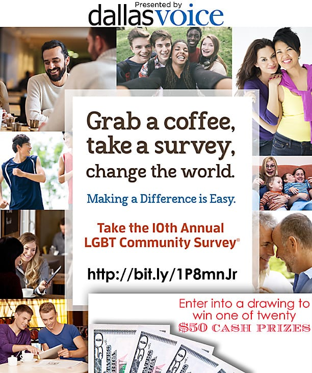 Take the 10th annual LGBT Community Survey