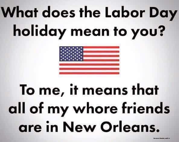 Happy Labor Day, gays!
