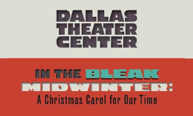 Tickets on sale for DTC's 'Bleak Midwinter'