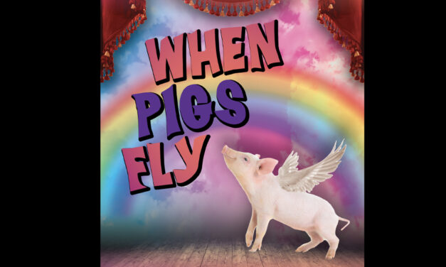 Uptown Players announces new show, 'When Pigs Fly'